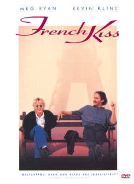 French Kiss  ('Kates` stuck in a place where anything can happen with a guy who`ll make sure that it does)
